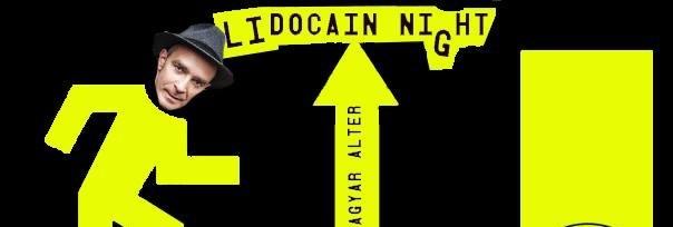 Lidocain Night - Budapest Park