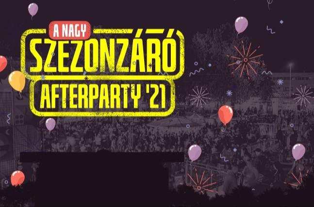 A Nagy Szezonzáró Afterparty '21 - Budapest Park
