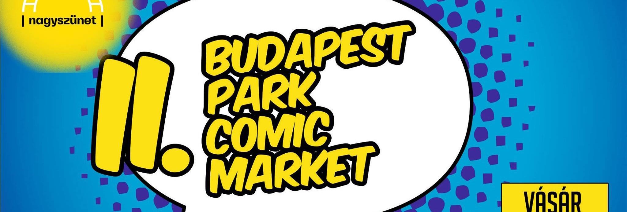 Comic Market - Budapest Park
